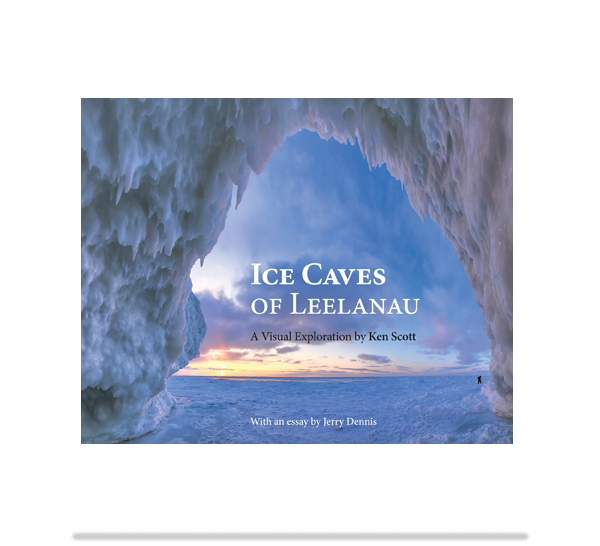 Ice Caves of Leelanau by Ken Scott, Leelanau Press