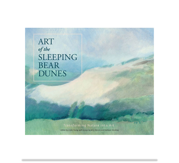 Art of the Sleeping Bear Dunes, Leelanau Press